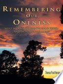 Remembering Our Oneness