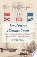Dr Ashley S Pleasure Yacht