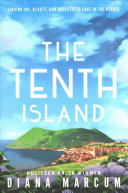 The Tenth Island Finding Joy Beauty And Unexpected Love In The Azores Pdf/ePub eBook