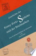Geschichte des Penny-Porto-Systems und der Briefmarken