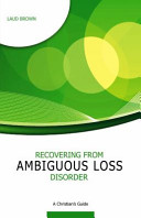 Ebook Recovering from Ambiguous Loss Disorder Epub Laud Brown Apps Read Mobile