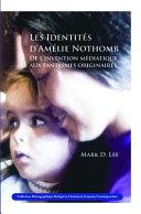 Les identités d'Amélie Nothomb