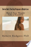 Doctor Bob s Two Step Program to Weight Loss