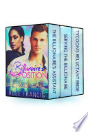 The Billionaire s Proposition   Complete Collection  BWWM Romance
