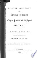 First Annual Report of the American and Foreign Emigrant Protective and Employment Society
