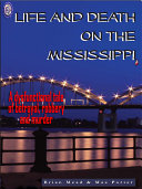 Life and Death on the Mississippi