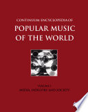Continuum Encyclopedia Of Popular Music Of The World : studies, this encyclopedia set is the authoritative...