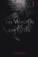 The Whispers Of The Fallen : of lucifer echoed throughout elysium. hidden...