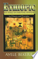 Ethiopic  an African Writing System