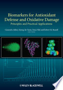Biomarkers for Antioxidant Defense and Oxidative Damage