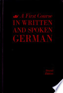A First Course in Written and Spoken German