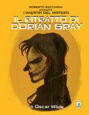 Roberto Recchioni presenta  I maestri del mistero  Il ritratto di Dorian Gray da Oscar Wilde