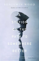 A Station on the Path to Somewhere Better Book Cover