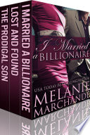 I Married a Billionaire  The Complete Trilogy Box Set