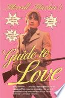Merrill Markoe s Guide to Love