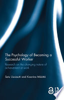 The Psychology Of Becoming A Successful Worker Open Access