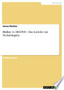 BluRay vs. HD-DVD - Das Lock-In von Technologien