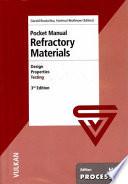 Refractory Materials: Pocket Manual ; Design, Properties, Testing