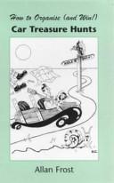 How to Organise  And Win   Car Treasure Hunts Book PDF
