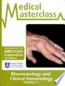 Medical Masterclass Module 12 Rheumatology Clinical Immunology book