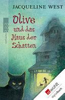 Olive und das Haus der Schatten
