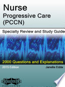 Nurse Progressive Care  PCCN  Specialty Review and Study Guide