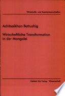 Wirtschaftliche Transformation in der Mongolei