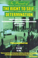 In Pursuit of the Right to Self determination