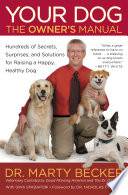 Your Dog  The Owner s Manual