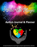 I Feel The Magic Autism Journal And Planner