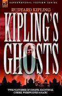Kipling S Ghosts