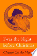 Twas The Night Before Christmas Original Illustrations By Jessie Willcox Smith