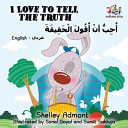I Love to Tell the Truth  English Arabic book for kids