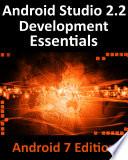 Android Studio 2 2 Development Essentials   Android 7 Edition