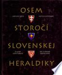 Osem storo?í slovenskej heraldiky