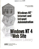 Windows NT 4 and Web Site Resource Library  Windows NT Internet and Intranet administration