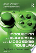Innovation and Marketing in the Video Game Industry