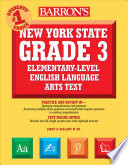 Barron s New York State Grade 3 Elementary Level English Language Arts Test