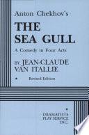 Anton Chekhov s The Sea Gull