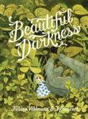 Beautiful Darkness by Kerascoët