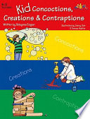 Kid Concoctions  Creations   Contraptions Book PDF