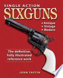 Single Action Sixguns