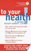 American Heart Association To Your Health