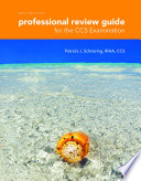 Professional Review Guide for the CCS Examinations  2015 Edition