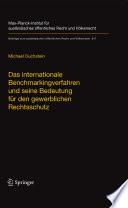 Das internationale Benchmarkingverfahren und seine Bedeutung für den gewerblichen Rechtsschutz
