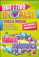 Obiettivo INVALSI terza media  Italiano e matematica