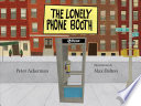 The Lonely Phone Booth