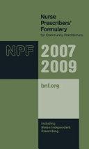 Nurse Prescribers' Formulary, 2007-2009