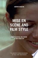 Mise en Sc  ne and Film Style