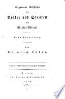Allgemeine Geschichte der Volker und Staaten. Von Heinrich Luden. Ersten [-dritten] Theil